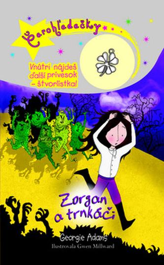 Čarohžadačky Zorgan a trnkáči