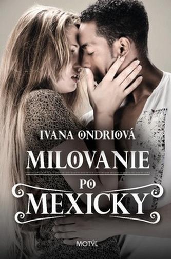 Milovanie po Mexicky