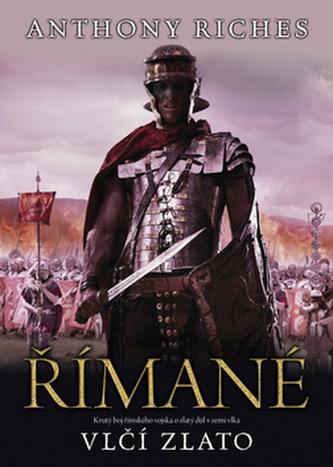 Římané - Vlčí zlato
