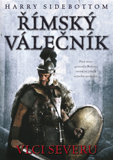 Římský válečník - Vlci severu