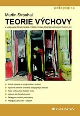 Teorie výchovy - K vybraným problémům a perspektivám jedné pedagogické disciplíny