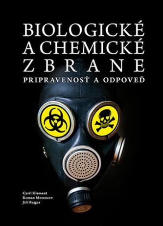Biologické a a chemické zbrane