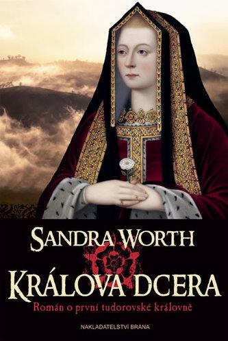 Králova dcera - Historický román z období války růží