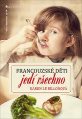 Francouzské děti jedí všechno