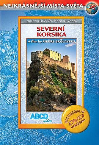 Severní Korsika DVD - Nejkrásnější místa světa