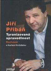 Jiří Přibáň - Tyranizovaná spravedlnost