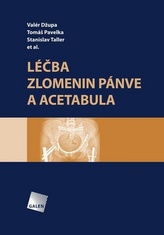 Léčba zlomenin pánve a acetabula