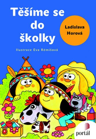Těšíme se do školky - Ladislava Horová