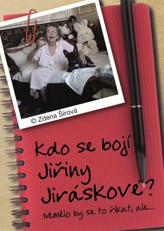 Kdo se bojí Jiřiny Jiráskové?