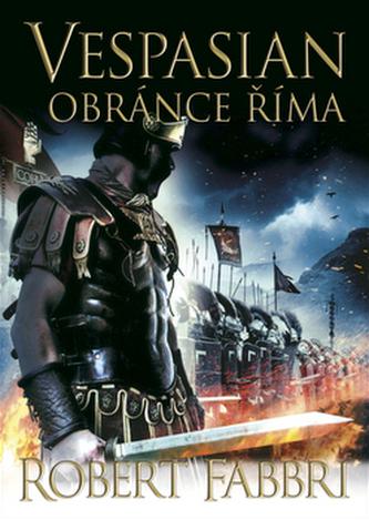 Vespasian Obránce Říma - Robert Fabbri