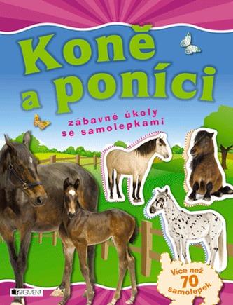 Koně a poníci - zábavné úkoly se samolepkami