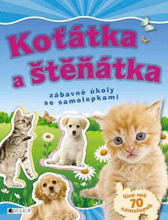 Koťátka a štěňátka - zábavné úkoly se samolepkami