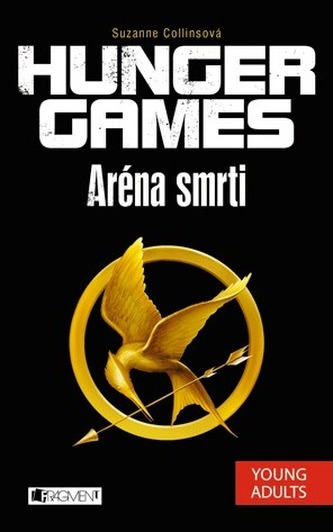 Kniha Hunger games Aréna smrti (Suzanne Collins)