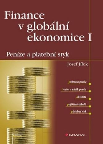 Finance v globální ekonomice I - Peníze a platební styk