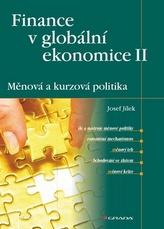 Finance v globální ekonomice II - Měnová a kurzová politika