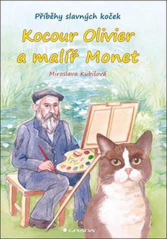 Kocour Olivier a malíř Monet - Příběhy slavných koček
