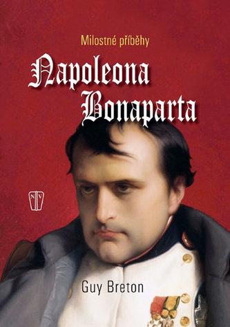 Milostné příběhy Napoleona Bonaparte