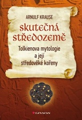 Skutečná Středozemě - Tolkienova mytologie a její středověké kořeny