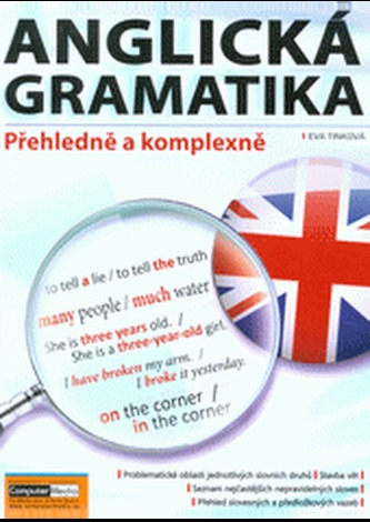 Anglická gramatika - Přehledně a komplexně