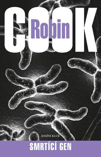 Smrtící gen - Robin Cook