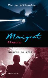 Noc na křižovatce, Maigret se mýlí