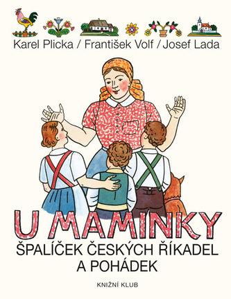 U maminky - Špalíček českých říkanek a pohádek