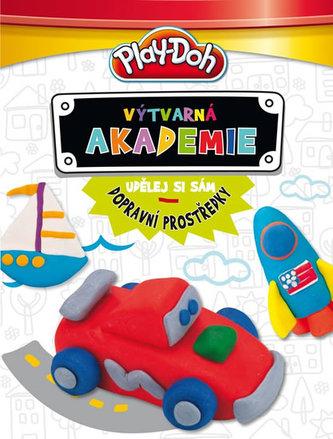 Play-Doh! Výtvarná akademie - Udělej si sám dopravní prostředky (Kniha s modelínou)