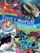 Život v mořích a oceánech - Školákův obrazový atlas