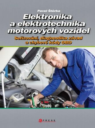 Elektronika a elektrotechnika motorových vozidel - Pavel Maurer