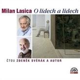 Milan Lasica O lidech a lidech