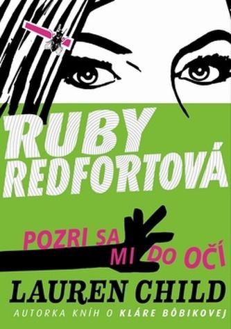 Ruby Redfortová Pozri sa mi do očí