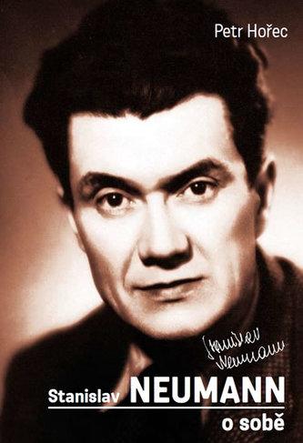 Stanislav Neumann o sobě