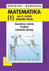 Matematika pro 9. ročník ZŠ, 1. díl – Soustavy rovnic; funkce; lomené výrazy