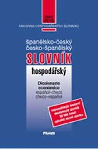 Španělsko-český česko-španělský hospodářský slovník - Vlasta Hlavičková