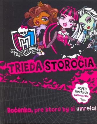 Monster High Trieda storočia