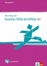 Mit Erfolg zum Goethe-ÖSD-Zertifikat B1, ÜB + CD