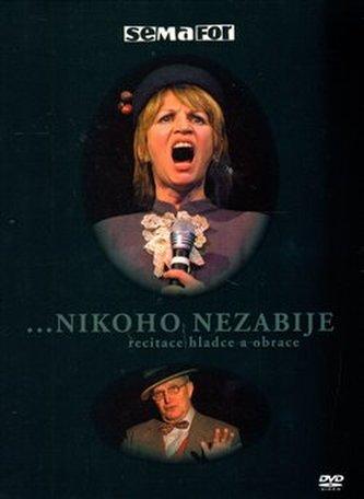 Nikoho nezabije (recitace hladce a obrace) - DVD