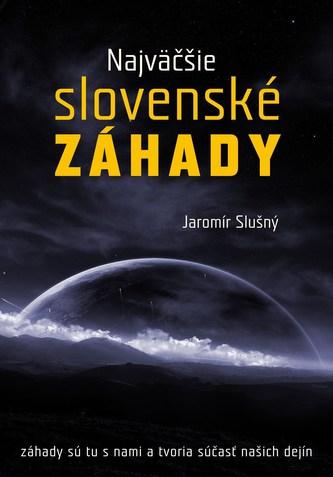 Najväčšie slovenské záhady