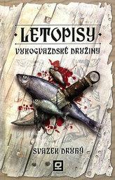 Letopisy Vukogvazdské družiny 2