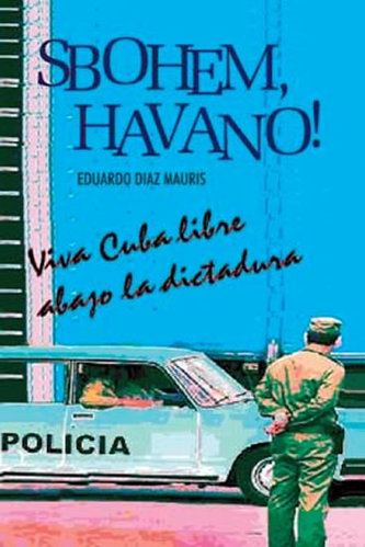 Sbohem, Havano!