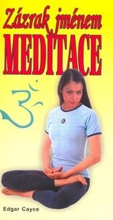Zázrak jménem meditace