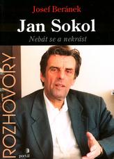 Jan Sokol Nebát se a nekrást