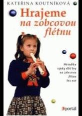 Hrajeme na zobcovou flétnu