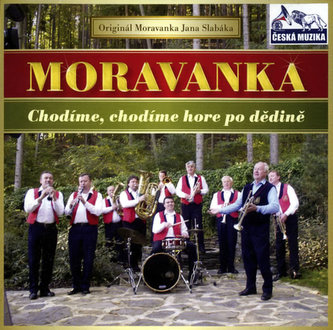 Moravanka - Chodime,chodime - 1 CD