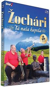 Žochári -Tá naša kapela - CD+DVD