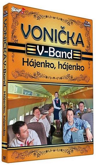 Vonička V. -Band - Hájenko, hájenko - DVD
