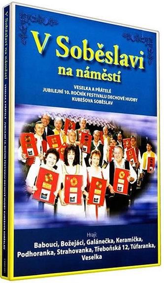 Veselka - V Soběslavi na náměstí - DVD