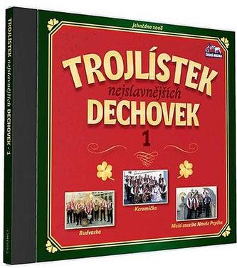 Trojlístek nejslavnějších dechovek 1. - 1 CD