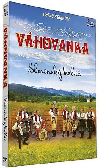 Váhovanka - Slovenský koláč - DVD