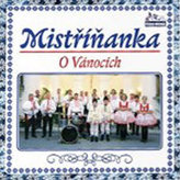 Vánoční dechovky - Vánoce s Mistříňankou - 1 CD